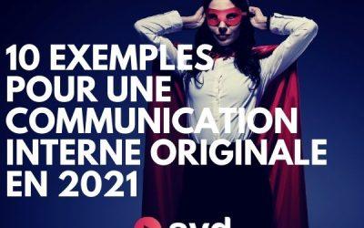 10 exemples pour une communication interne originale en 2021